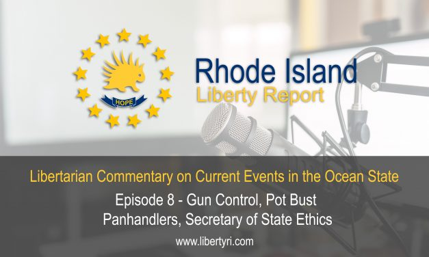 RILR EP8: Gun Control, Pot Bust, Panhandlers, Secretary of State Ethics