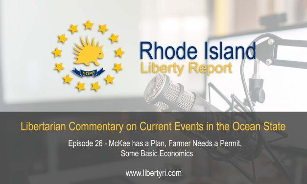 RILA 26 – Mckee has a Plan, Farmer Needs a Permit, Some Basic Economics